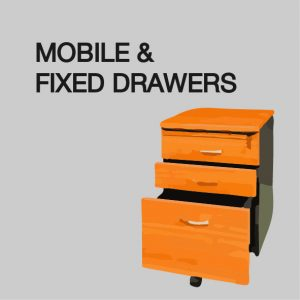 Mobile/Fixed Drawers